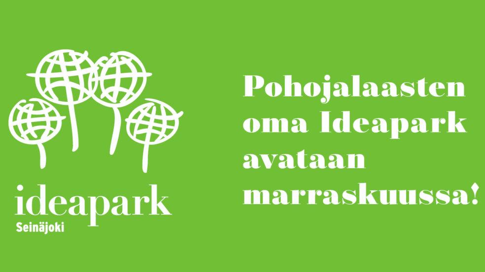 Ideapark Seinäjoki avataan marraskuussa
